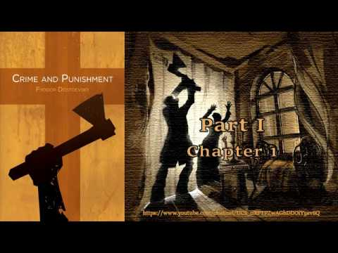 Crime and Punishment [Full Audiobook part 1] by Fyodor Dostoevsky
