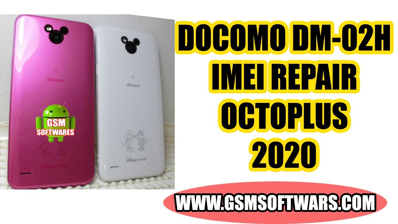 Docomo Dm 02h Imei Repair With Octoplus Box Gsmsoftwres Youtube