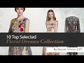 10 Top Selected Floral Dresses Collection By Dezzal, Winter 2017