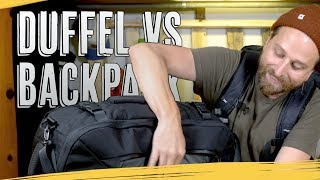 TRAVEL BACKPACKS vs DUFFEL BAGS