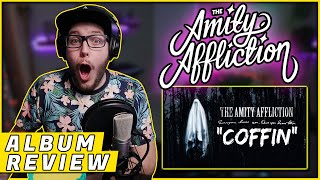 "OHRION REACTS: ""Coffin"" By THE AMITY AFFLICTION (REACTION/ ALBUM REVIEW)"