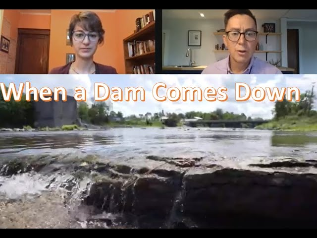 When a Dam Comes Down - The Age of Nature and Great Lakes Now - Writer Conversation