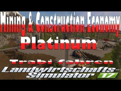 LS 17 Mining & Construction Economy v 0.9 Platinum