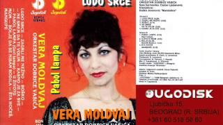 Vera Moldvaj - Ne smem da te volim - (Audio 1992)