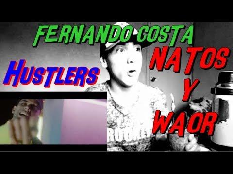 Natos Y Waor - Hustlers - ft Fernandocosta - REACCIÓN (BUEN TEMA)