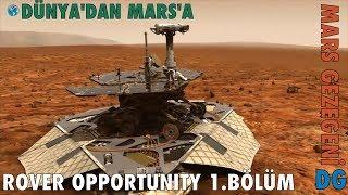 Opportunity Rover 1. Bölüm Dünya'dan Mars'a Mars Gezegeni, Dünyagezegeni DG