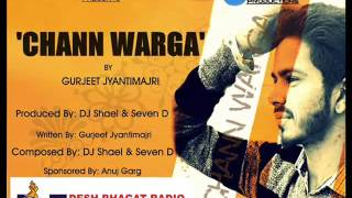 Chann Warga By Gurjeet Feat. Dj Shael & Seven D