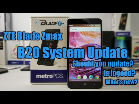 ZTE Blade Zmax New B20 System Update what's New And Should you update?