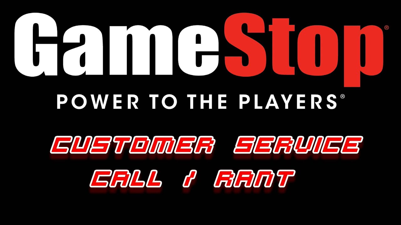 Gamestop Customer Service Call / Rant - YouTube