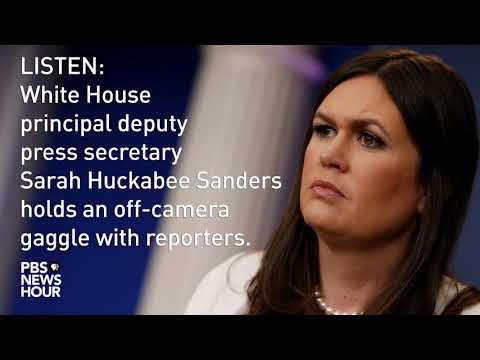 LISTEN: Sarah Huckabee Sanders holds off-camera White House news briefing