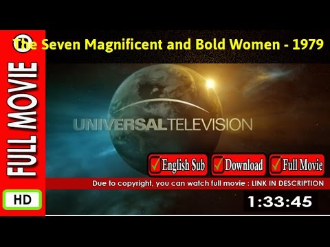 Watch Las siete magníficas y audaces mujeres (1979)