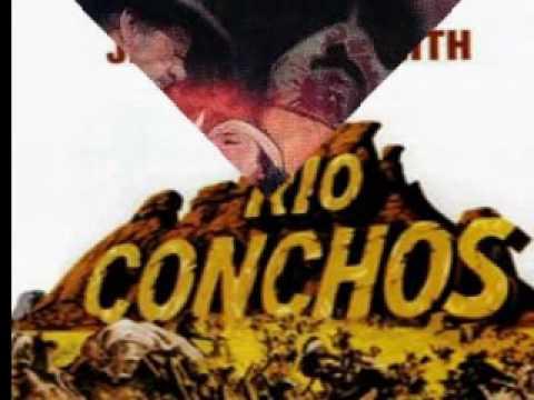Rio Conchos - Jerry Goldsmith~Main Theme (Original Soundtrack)
