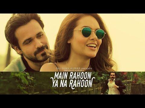 main-rahoon-ya-na-rahoon-|-full-song-with-english-translation-|-armaan-malik