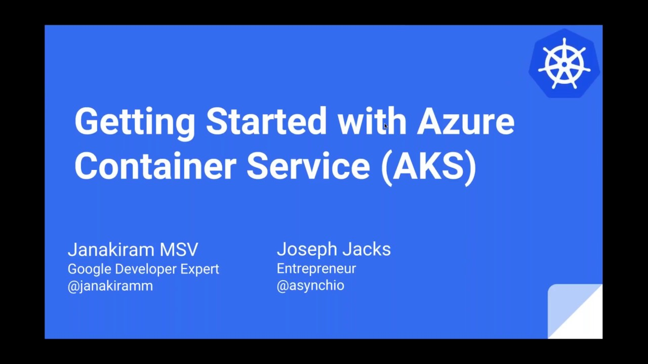 Kubernetes-Getting Started with Azure Container Service AKS