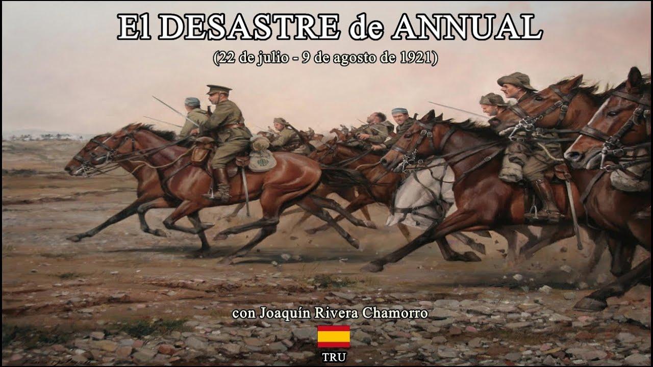 Download El DESASTRE del ANNUAL: 100 años de una Catástrofe llena de HONOR y SACRIFICIO! By TRU