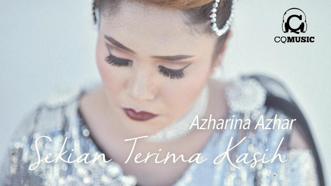 Sekian Terima Kasih Azharina Azhar Official Audio Youtube