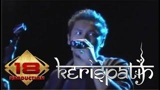 KERISPATIH - HANYA KAMU YANG BISA (LIVE KONSER MANADO 18 OKTOBER 2007)