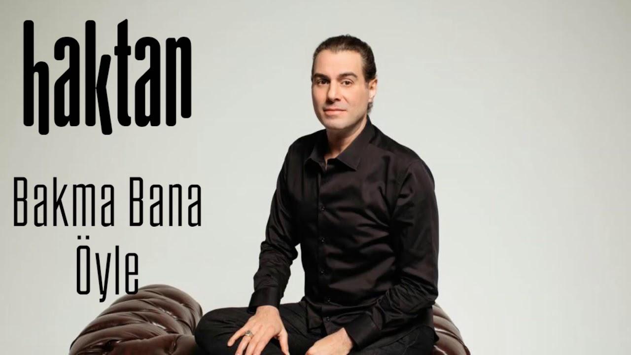 Haktan - Bakma Bana Öyle (Official audio)