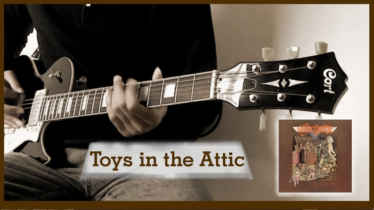 Toys In The Attic Aerosmith Guitar Cover 4 Youtube