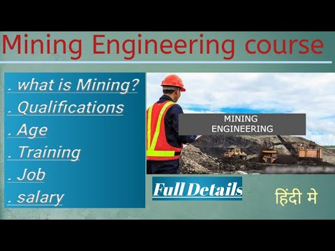 Mining Engineering Course I Full information in details |  In Hindi | जानिए माइनिंग के बारे मे