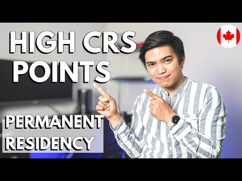 HOW TO IMPROVE CRS SCORE FOR CANADA EXPRESS ENTRY: Understanding The Factors To Get High CRS Points