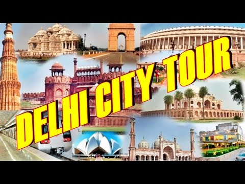 Delhi City Tour 2016 HD |Sansad Bhavan| Rajghat Gandhi Memorial| India Gate| Lotus Temple| New Delhi