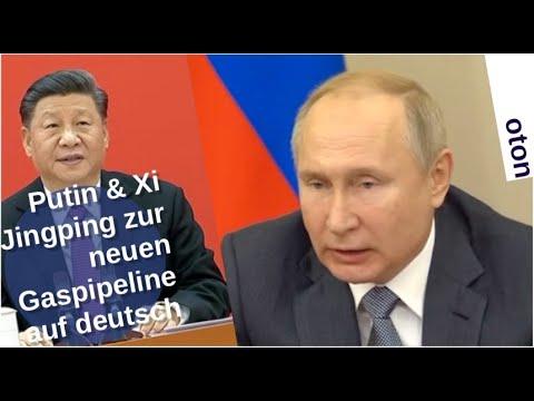 Putin & Xi Jingping zur neuen Gaspipeline auf deutsch