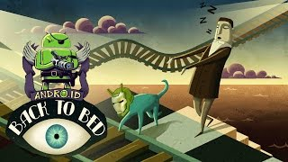 Back to Bed обзор и прохождение портясающей игры-головоломки