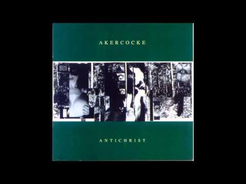 AKERCOCKE - Antichrist (Full Album) | 2007 |