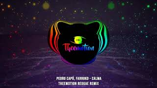 Pedro Capó, Farruko - Calma (Theemotion Reggae Remix)