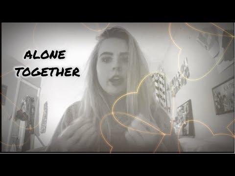 Alone Together-sabrina Carpenter Cover