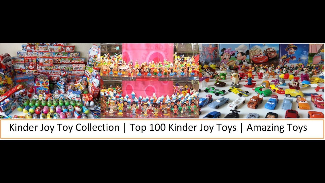 Jos And Toys : Kinder joy toys collection top