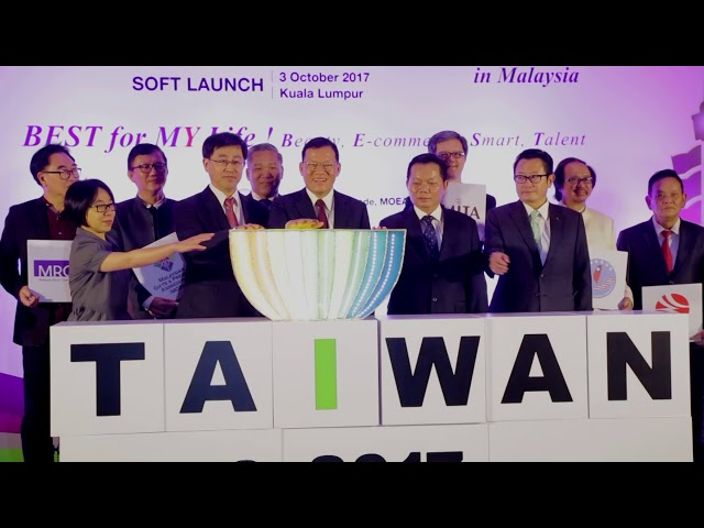 TAIWAN EXPO 2017 IN MALAYSIA Soft Launch