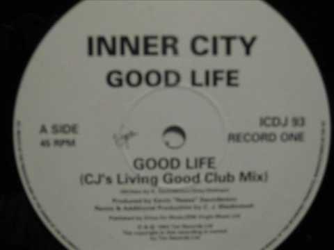 Inner City - Good Life - (CJ's Living Good Club Mix)
