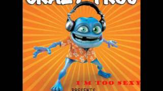 Watch Crazy Frog Im Too Sexy video