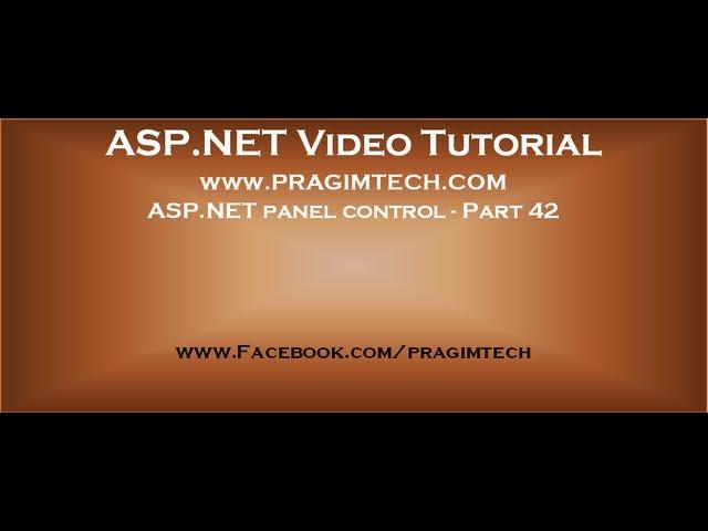 Asp.net panel control   Part 42