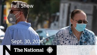 CBC News: The National | Differing approaches to similar COVID-19 surges | Sept. 30, 2020