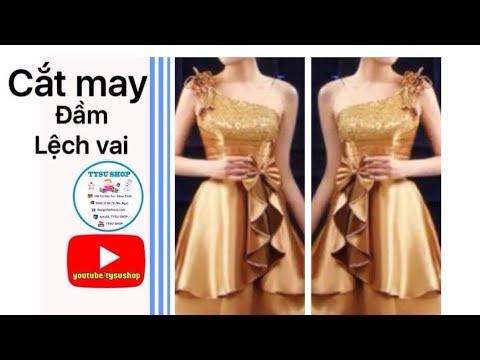 Dạy Cắt May Áo Đầm Lệch Vai _802_tysushop sewing diy clothes