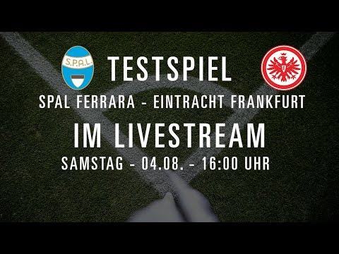 Re-LIVE: SPAL Ferrara - Eintracht Frankfurt