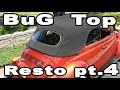 Classic VW BuGs How to Install Convertible Beetle Top Restoration PT.4