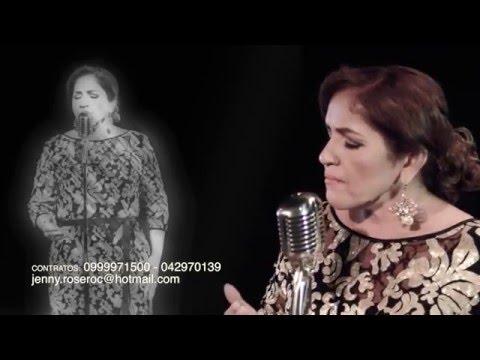 LLORAR POR TI ESO NUNCA - JENNY ROSERO (Video oficial)