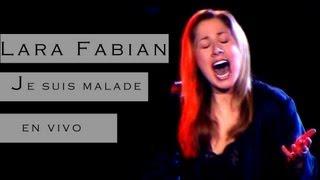 Lara Fabian - Je suis Malade / Subtitulado al español [Live]