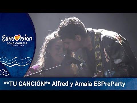 Amaia y Alfred cantan **TU CANCIÓN** en ESPreParty 2018 | Eurovisión 2018