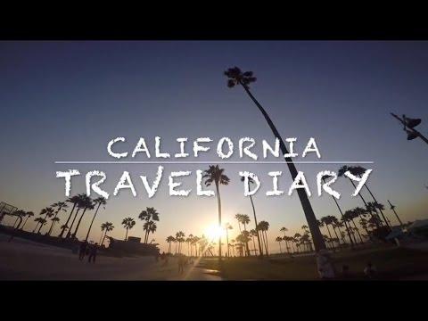 CALIFORNIA: TRAVEL DIARY 2016
