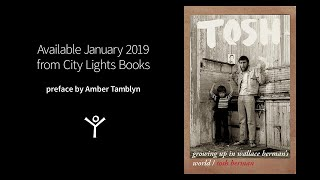Tosh: Growing Up in Wallace's Berman's World (City Lights)