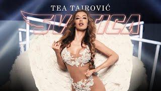 Смотреть клип Tea Tairovic - Svetica
