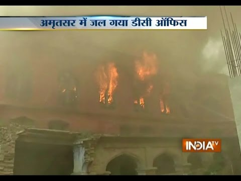 Fire Breaks Out in DC Office at Amritsar