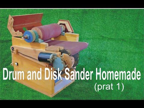 Drum and Disk Sander Homemade - wood machine - Thickness Sander (prat 1)