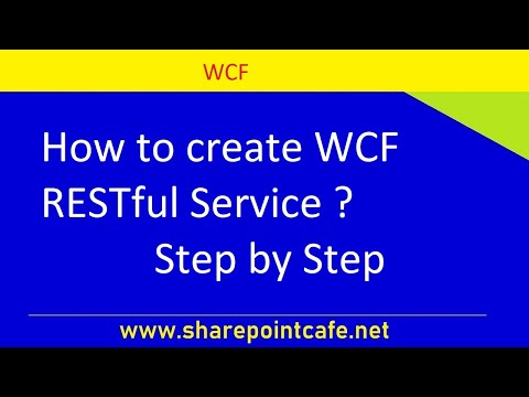 How to create WCF RESTful Service. step by step tutorial