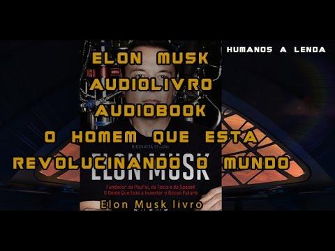 ELON MUSK LIVRO AUDIOLIVRO (AUDIOBOOK) P2
